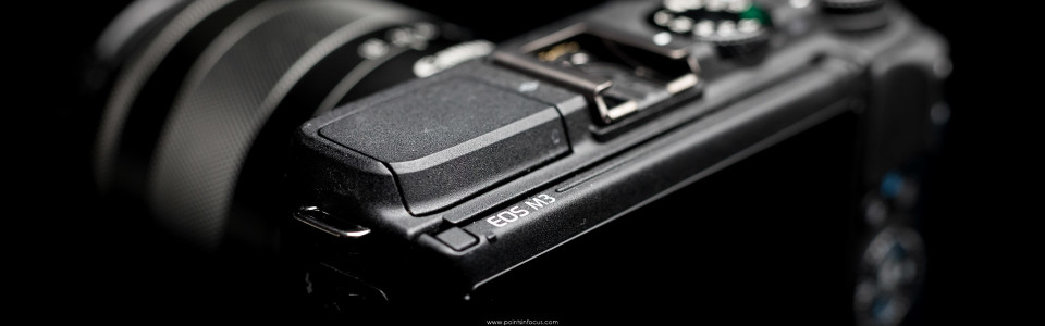 Canon EOS M3 Review • Points in Focus Photography